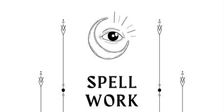 Spell Work: Themed Poetry Circle for Witches tickets