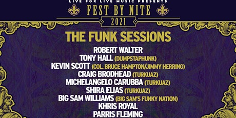 Live for Live Music presents: The Funk Sessions (Fest  By Nite) tickets
