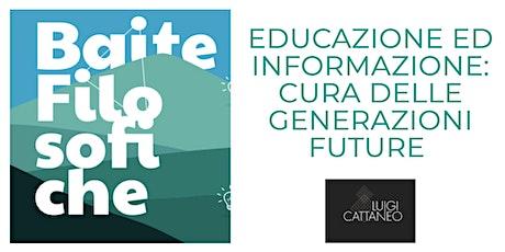 EDUCAZIONE E FORMAZIONE: prendersi cura della gioventù e delle generazioni. biglietti