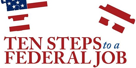 10 Steps to a Federal Job tickets