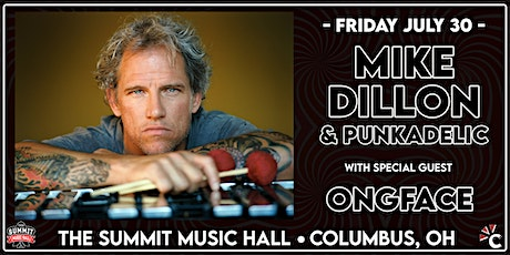 MIKE DILLON & PUNKADELIC at The Summit Music Hall - Friday July 30 tickets