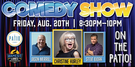 Wamesit  Comedy Series on the Patio! - Aug 20th tickets
