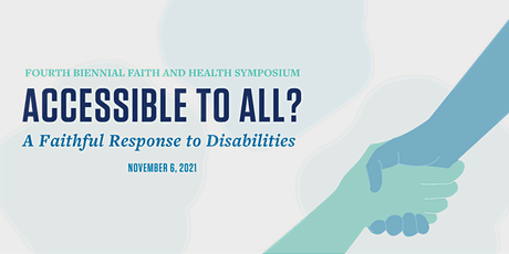 Accessible to All? A Faithful Response to Disabilities tickets