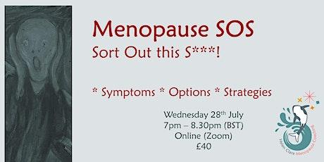 Menopause SOS tickets