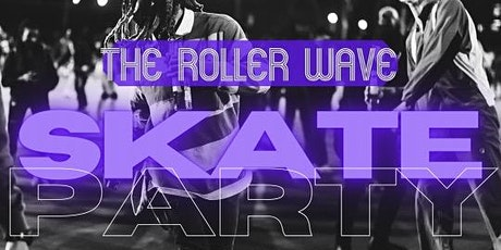 The Roller Wave: 90's Skate Party!! tickets