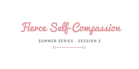Guided Creative Writing Workshop #3 - Fierce Self-Compassion tickets