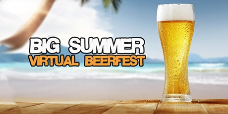 Big Summer Virtual Beer Festival tickets