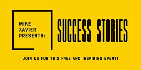 Mike Xavier Presents: Success Stories tickets