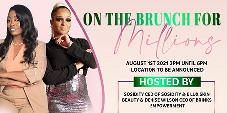 On The Brunch For Millions tickets
