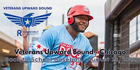 Veterans Upward Bound - Back to School w/ the Chicago Dogs Baseball! tickets