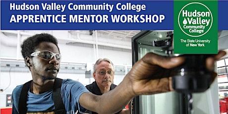 Hudson Valley Community College Apprentice Mentor Workshop tickets