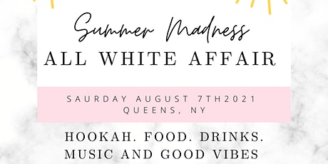 Summer Madness - All White Affair tickets