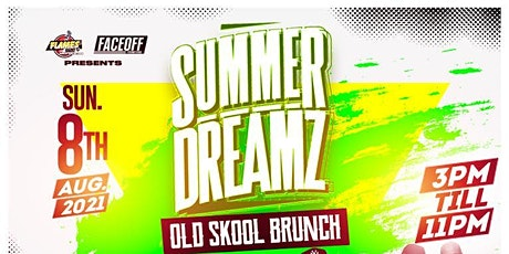 SUMMER DREAMZ - Old Skool Brunch tickets
