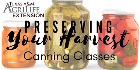 Preserving Your Harvest-Canning Series tickets