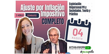 Ajuste por Inflación Impositivo COMPLETO - Personas Humanas y Jurídicas tickets