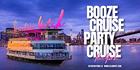 #1 NYC BOOZE CRUISE PARTY CRUISE | SENSATION YACHT tickets