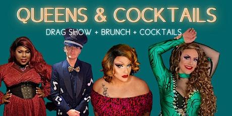 Queens & Cocktails | Drag Show + Brunch tickets