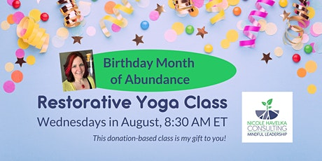 Birthday Month of Abundance: Community Restorative Yoga Class tickets