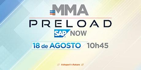 MMA Preload SAP Now 2021 tickets