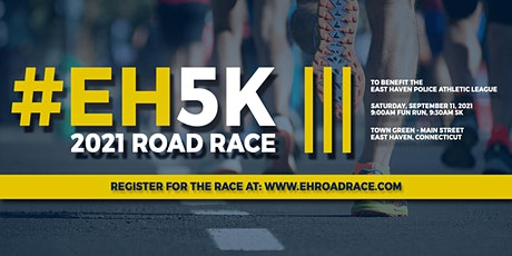 """2021 East Haven Community Classic 5K Road Race and """"Almost a Mile"""" Fun Run tickets"""