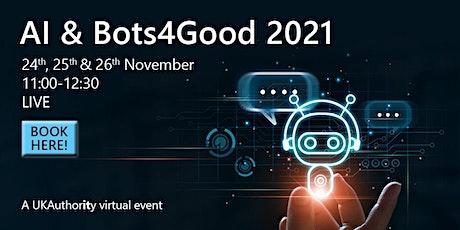UKAuthority AI & Bots4Good 2021 tickets
