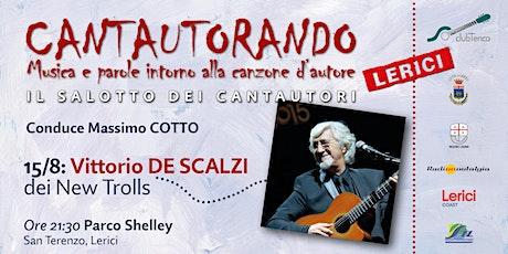 Il Salotto dei Cantautori - 15 agosto 2021 - Vittorio De Scalzi biglietti