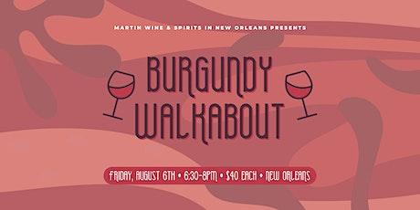 Burgundy Walkabout tickets