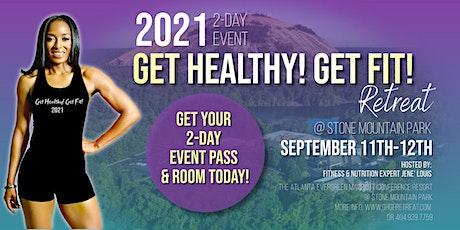 "2021 ""Get Healthy Get Fit"" Retreat tickets"