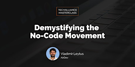 Masterclass | Demystifying the No-Code Movement tickets