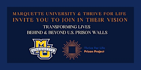 You're Invited to Share In Marquette University & Thrive for Life's Vision tickets