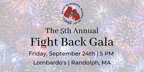 110 Fitness 5th Annual Fight Back Gala tickets