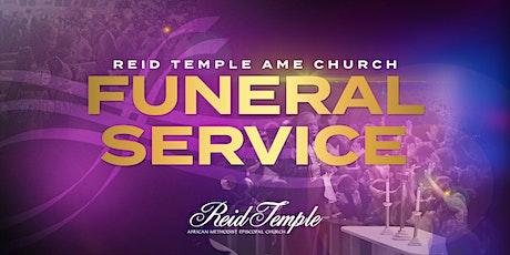 Reid Temple Funeral Service tickets