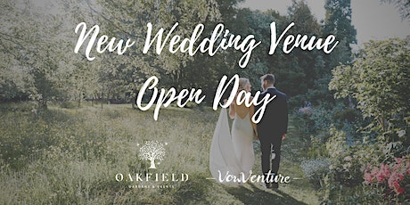 Wedding Venue Open Day For Engaged Couples. Oakfield Gardens & Events tickets