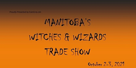 Manitoba's Witches & Wizards Trade Show tickets