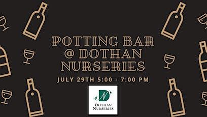 Potting Bar @ Dothan Nurseries tickets