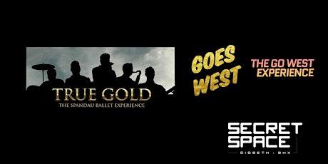 Spandau Ballet v Go West Tribute Spectacular, Street Food, Cocktails, Party tickets