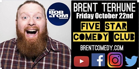 Brent Terhune - Five Star Comedy Club October 22nd tickets