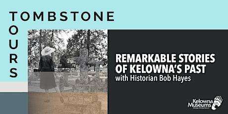 Tombstone Tours: Kelowna Street Names tickets