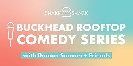 Shake Shack Rooftop Comedy Series tickets