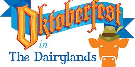 Oktoberfest in the Dairylands - We're Back! tickets