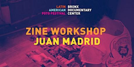 Zine Workshop | 4th Annual Latin American Foto Festival tickets