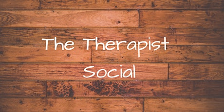 IN PERSON!!! Therapist Social tickets