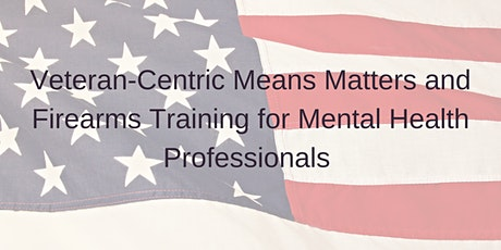 Means Matter & Firearms Training for Licensed Mental Health Professionals tickets