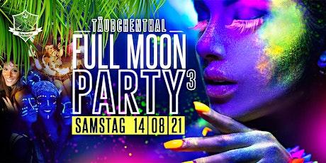 FULL MOON PARTY part 3 // Täubchenthal billets