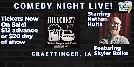 GRAETTINGER, IA   Pub & Grub Comedy with Nathan Hults + Skyler Bolks! tickets