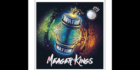 Meager Kings - Intimate for the Fans tickets