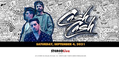 Cash Cash - Stereo Live Dallas tickets