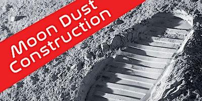 Make Magazine Maker Camp: Week 3: Moon Dust Construction!