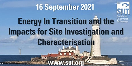 Energy In Transition, the Impacts for Site Investigation & Characterisation tickets