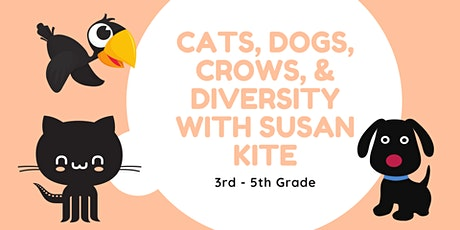 Cats, Dogs, Crows, & Diversity [3rd - 5th Grade] tickets